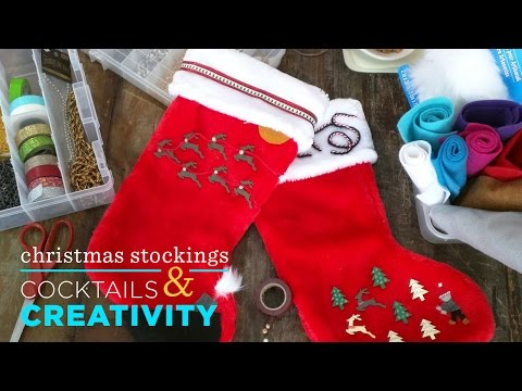 DIY Christmas Stockings | Cocktails & Creativity