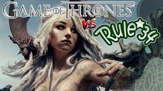 Game of Thrones VS Rule 34 || RPNety