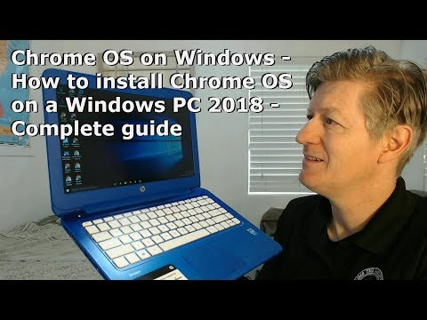 Chrome OS on Windows - How to install Chrome OS on PC 2018   Complete guide HP TPN-Q155