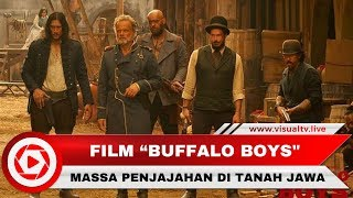 """Buffalo Boys"" Film Indonesia Rasa Hollywood Rilis Trailler, Berikut Faktanya"