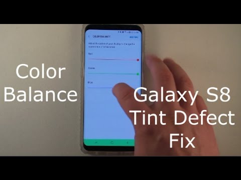 Galaxy S8 Color Balance Settings | Tint Defect Fix