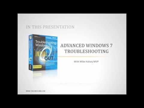 Advanced Windows 7 Troubleshooting - Part 1 of 4