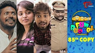 Fun Bucket | 85th Episode | Funny Videos | by Harsha Annavarapu | #TeluguComedyWebSeries