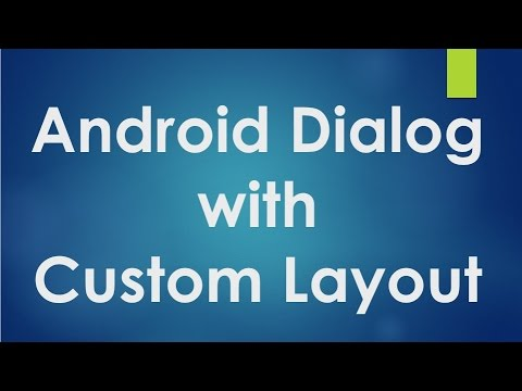 Android tutorial for beginners - 122 - Alert dialog with custom layout.