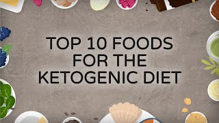 Download Top 10 Foods for the Ketogenic Diet Video