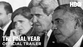 The Final Year (2018) Official Trailer | HBO