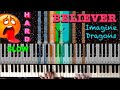How to play Believer by Imagine Dragons  - SLOW HARD ( Piano Tutorial/Lesson)