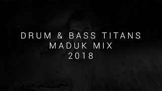 Drum & Bass Titans | Best of: Maduk