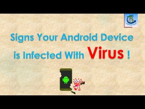 Signs Your Android Device is Infected With Malware - Check Virus in Android Phone