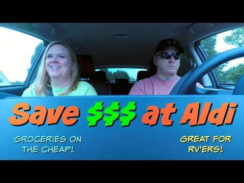 Grocery shopping at Aldi - Save money - Great idea for RV'ers