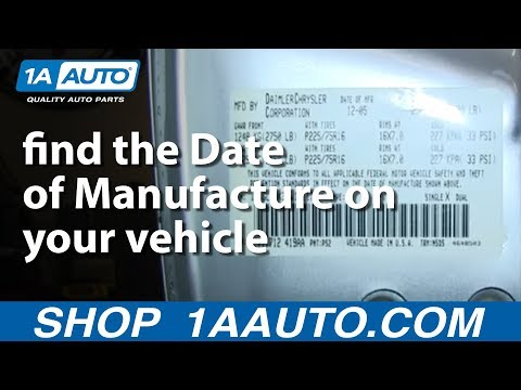 How and Where to find the Date of Manufacture on your vehicle