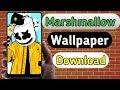 Download Marshmallow Wallpaper 2019 | Cool Wallpaper Download 2019
