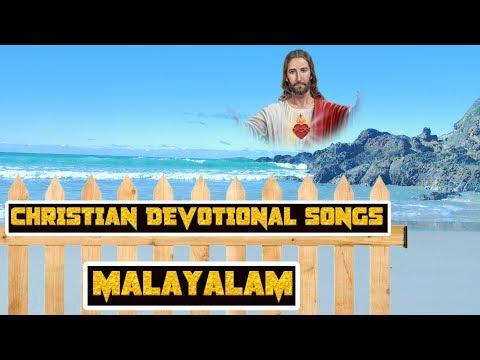 ക്രിസ്ത്യൻ ഡിവോഷണൽ സോങ്സ് മലയാളം # christian devotional songs malayalam non stop