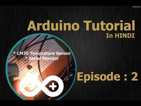 2--Arduino Tutorial Hindi / Urdu (English Subtitles) -- Analog Sensor, Serial Monitor
