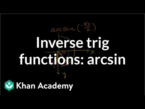 Inverse trig functions: arcsin | Trigonometry | Khan Academy