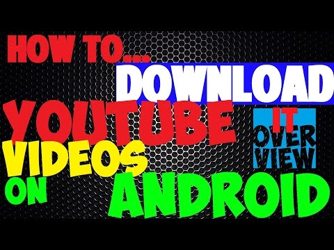 HOW TO WATCH YOUTUBE VIDEOS OFFLINE ON ANDROID 2016 [no app needed]   IT Overview