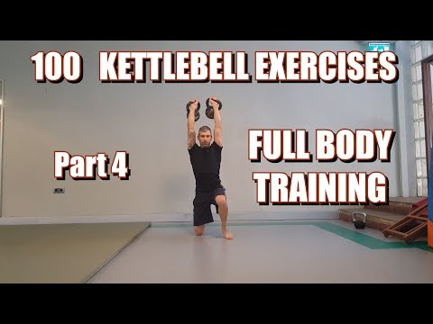 100 KETTLEBELLS EXERCISES | PART 4: FULL BODY TRAINING