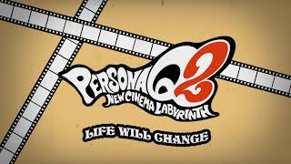 Download Life Will Change - Persona Q2 New Cinema Labyrinth Video