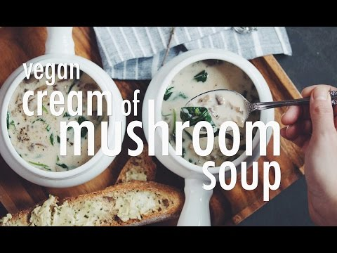 VEGAN CREAM OF MUSHROOM SOUP (COLLAB ENTERTAINING WITH BETH) | hot for food