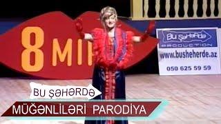 Meyxanaçı Sadıx və parodiya Mətanət İsgəndərli, Xumaq Qədimova və Tünzalə - 8 Mırt (2009, Bir parça)