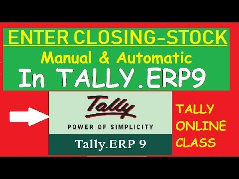 Enter Closing Stock Manual & Automatic in Tally.ERP9