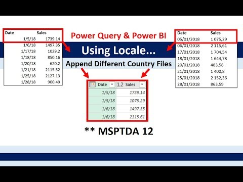 MSPTDA 12: Using Locale in Power Query Power BI: Import & Append Text Files from Different Countries