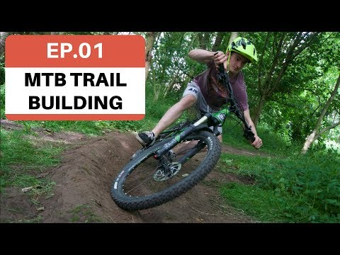 The First Berm | MTB Trail Building Ep.1