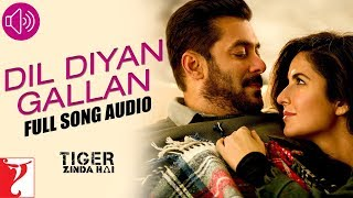 Audio: Dil Diyan Gallan | Tiger Zinda Hai | Atif Aslam | Vishal and Shekhar
