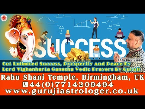 Get Unlimited Success, Prosperity And Peace By Lord Vighanharta Ganesha Vedic Prayers By Guruji 🇬🇧