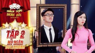 """Thách thức danh hài 4  tập 2: """"Mượn giọng"""" Thu Trang, cặp thí sinh thanh lịch làm tất cả cười nắc nẻ"""