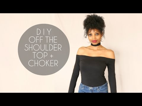 DIY OFF SHOULDER TOP + CHOKER (NO SEWING)
