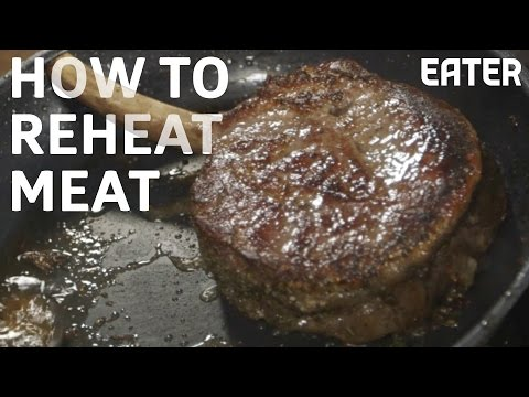 How To Reheat Meat Without Ruining Everything