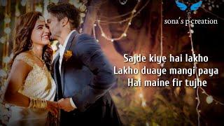 Sajde kiye hain lakhon ( lyrics ) :| Sunidhi Chauhan | K.K | Trisha Krishnan | Akshay Kumar |