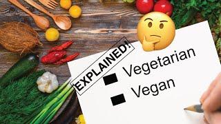 Vegetarian vs Vegan Explained