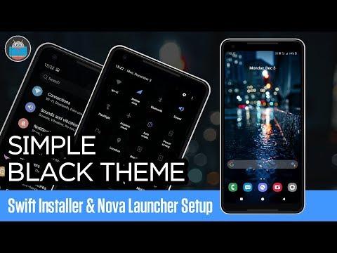 Simple Black Theme | Swift Installer & Nova Launcher Setup