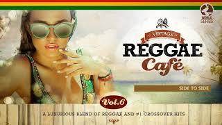 🌏 Vintage Reggae Café Vol 6 - Full Album