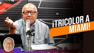 ¡TRICOLOR A MIAMI! - AL TOQUE