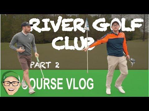 RIVER GOLF CLUB PART 2
