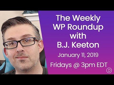 The Weekly WP Roundup with B.J. Keeton (January 11, 2019)
