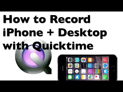 How to Video Record Your iPhone Screen and Desktop
