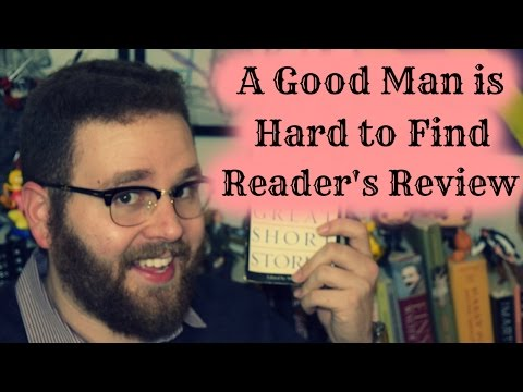 Review - A Good Man is Hard to Find (Flannery O'Connor)