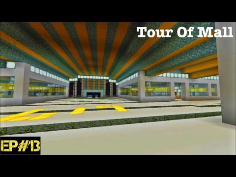 City Tour   #13   Tour of Mall