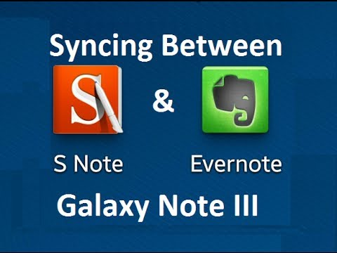 Syncing S Note with Evernote on the Samsung Galaxy Note 3