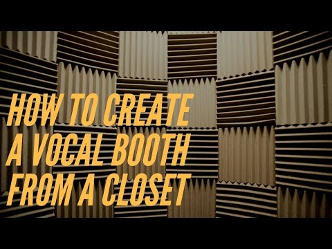 How To Create a Vocal Booth From a Closet
