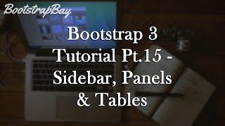 Bootstrap 3 Tutorial Pt.15 - Sidebar, Panels & Tables