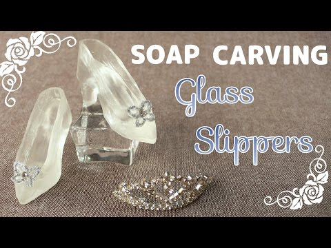 SOAP CARVING | Glass Slippers | How to make |