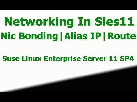 NIC Bonding   Multiple Route    Alias IP Configuration In SLES11 SP4