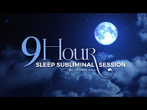 Stop Overthinking & Sleep - (9 Hour) Sleep Subliminal Session - By Thomas Hall