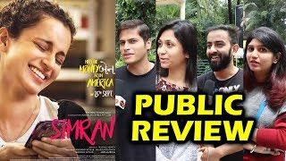 Simran Movie PUBLIC REVIEW - First Day First Show - Kangana Ranaut