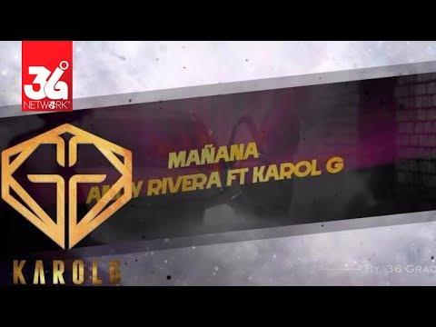 Mañana - Andy Rivera Feat. Karol G l Karaoke